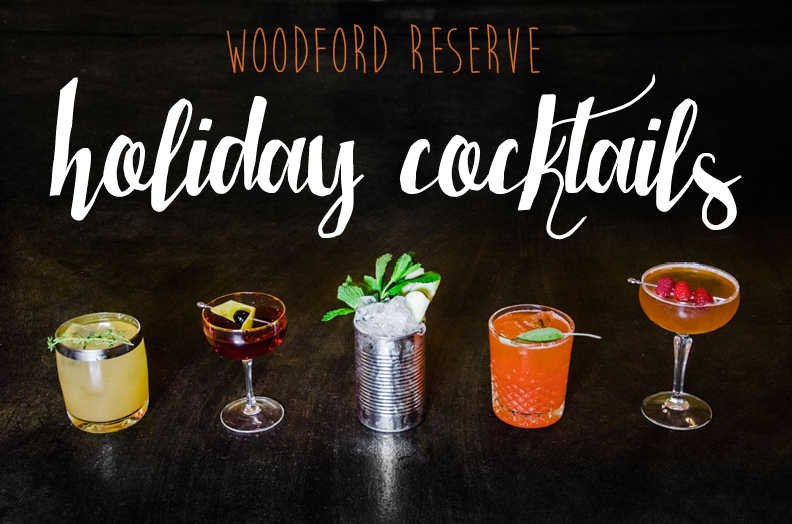 Woodford Reserve Holiday Cocktails