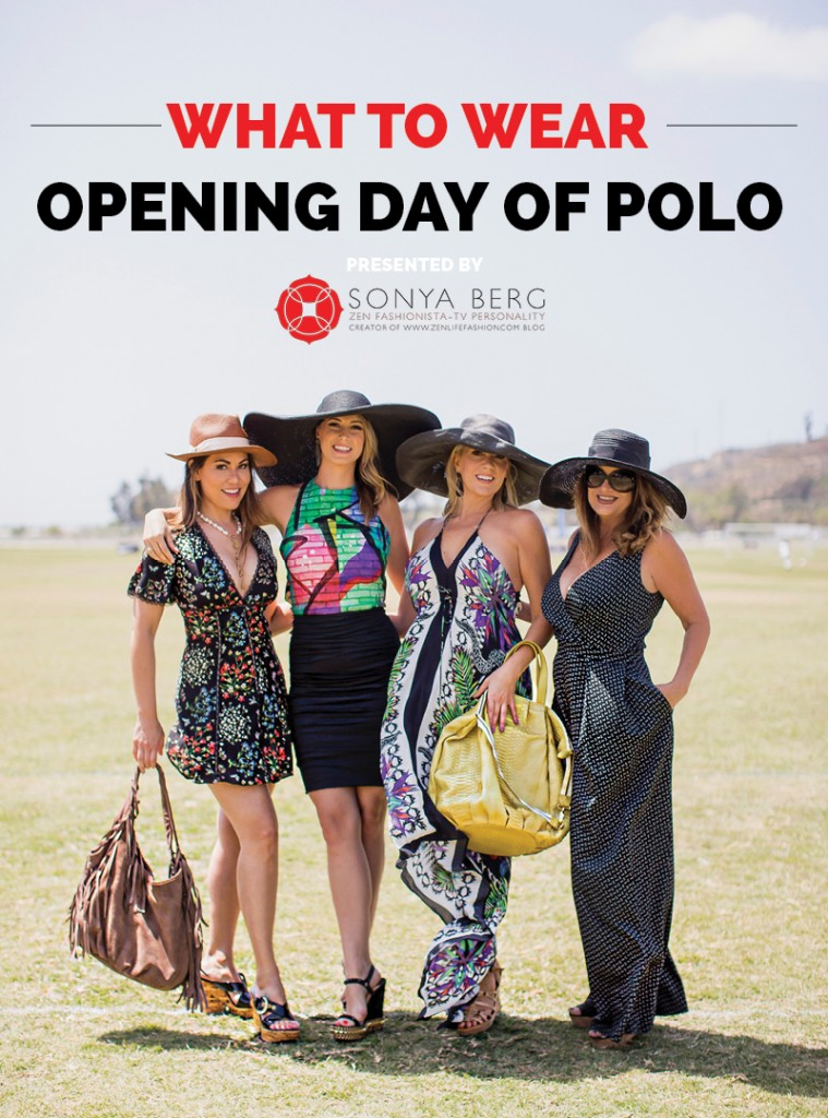 San Diego Polo What to Wear to Openign Day by Sonya Berg